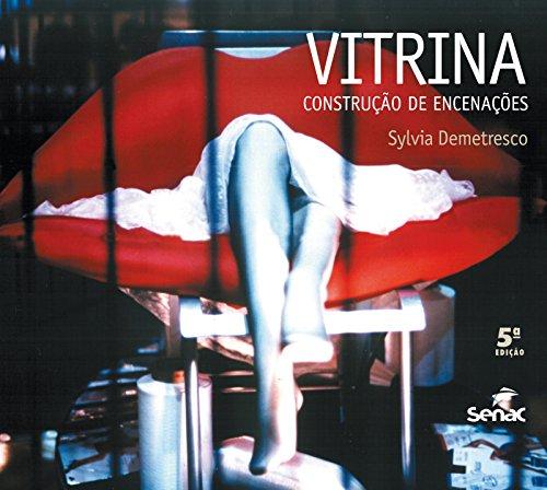 VITRINA - CONSTRUCAO DE ENCENACOES, livro de DEMETRESCO, SYLVIA