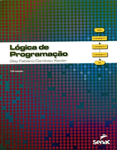 Lógica de Programação, livro de Gley Fabiano Cardoso Xavier
