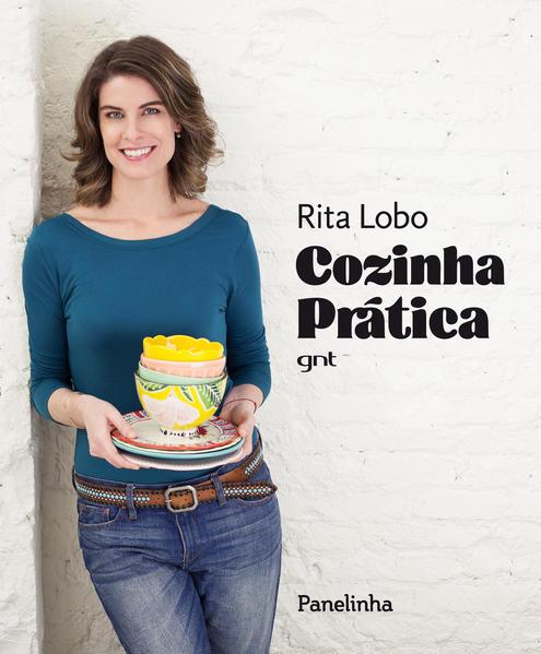 Cozinha Prática - Capa Dura, livro de Rita Lobo
