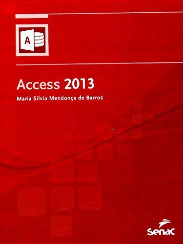 Access 2013, livro de Maria Silvia Mendonça de Barros
