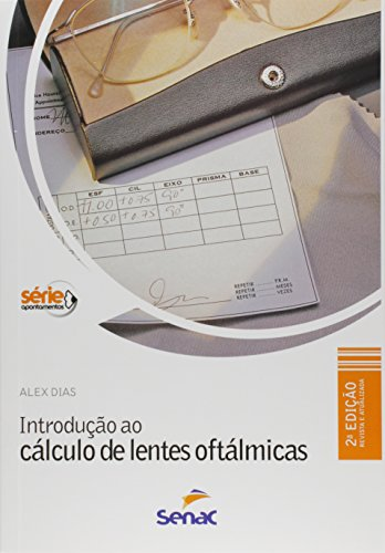 Introdução ao Cálculo de Lentes Oftálmicas, livro de Alex Dias Ribeiro