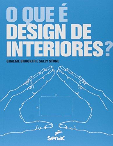 QUE E DESIGN DE INTERIORES, O?