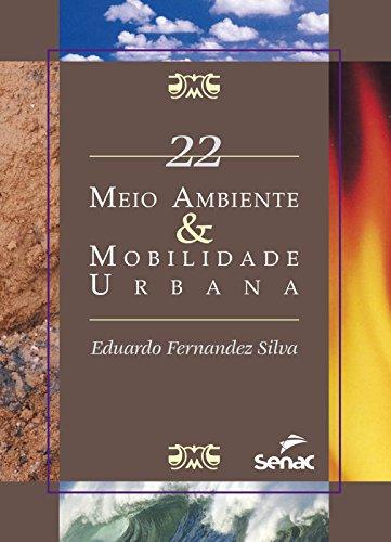 MEIO AMBIENTE E MOBILIDADE URBANA - SMA 22, livro de SILVA, EDUARDO FERNANDEZ