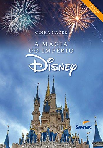 Magia do Império Disney, A, livro de Ginha Nader
