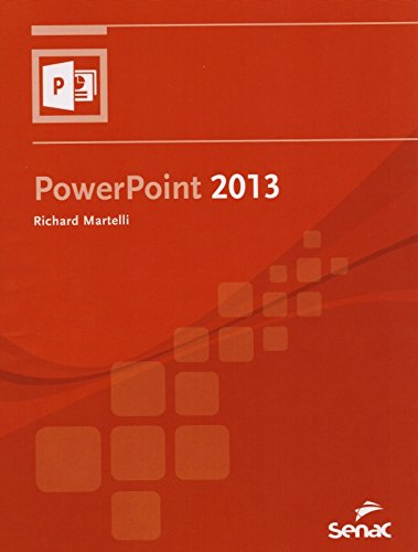 Powerpoint 2013, livro de Richard Martelli