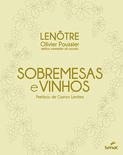 Sobremesas e Vinhos, livro de Olivier Poussier