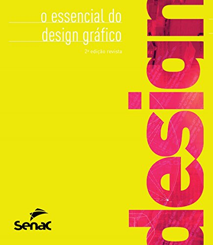 O Essencial do Design Gráfico, livro de Bob Gordon, Maggie Gordon