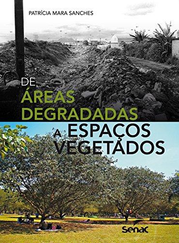 De Áreas Degradadas a Espaços Vegetados, livro de Patrícia Mara Sanches