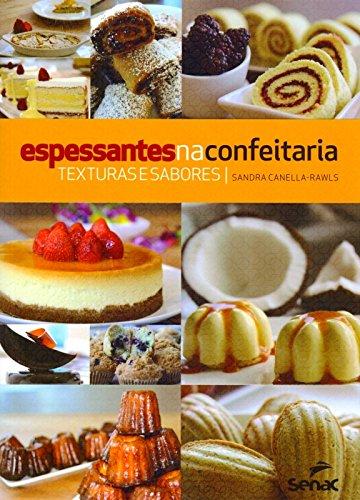 Espessantes na Confeitaria: Texturas e Sabores, livro de Editora Senac