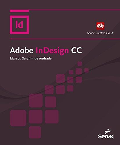 Adobe Indesign CC, livro de Marcos Serafim de Andrade