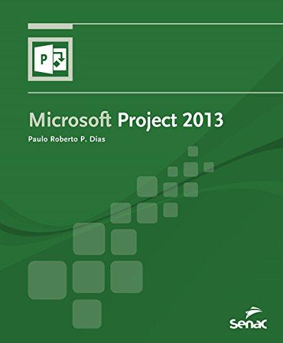 Microsoft Project 2013, livro de Paulo Roberto Dias