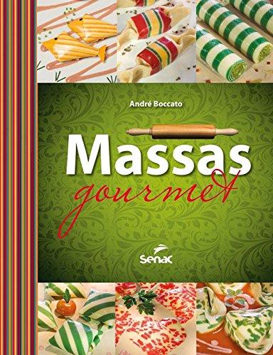 Massas Gourmet, livro de André Boccato