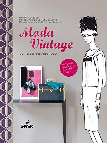 Moda Vintage: 20 Moldes dos Anos 1960, livro de Barbara Bocquet