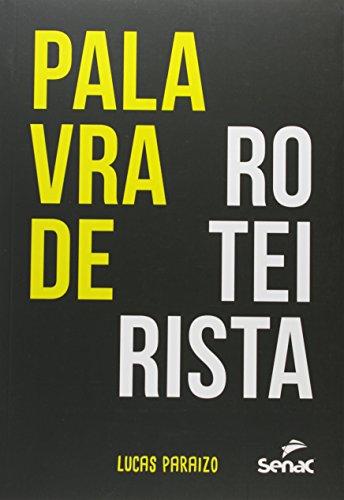 PALAVRA DE ROTEIRISTA, livro de PARAIZO, LUCAS