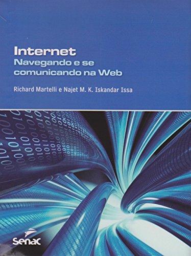 Internet Navegando e se Comunicando na Web, livro de Richard Martelli