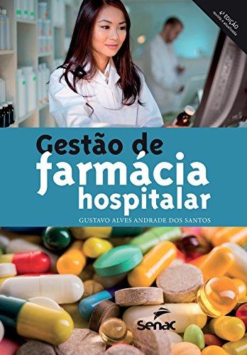 Gestão de Farmácia Hospitalar, livro de Gustavo Alves Andrade dos Santos