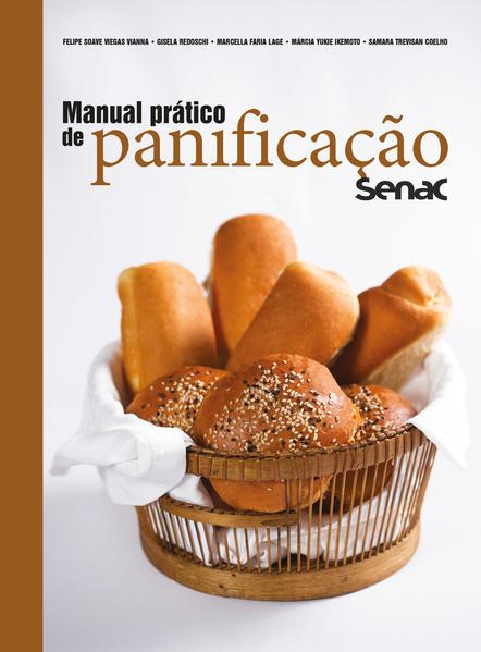 Manual Pratico de Panificação, livro de Gisela Redoschi