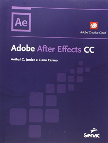 Adobe After Effects Cc, livro de Anibal C. Junior