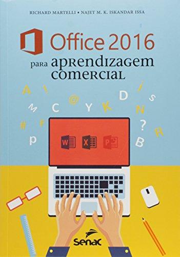 Office 2016 Para Aprendizagem Comercial, livro de Richard Martelli