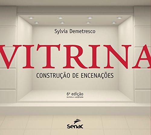 Vitrina: Construção de Encenações, livro de Sylvia Demetresco