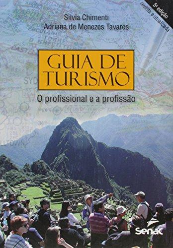 Guia De Turismo - O Profissional E A Profissão, livro de