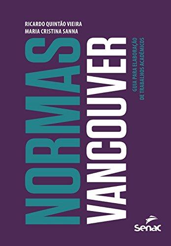 Normas Vancouver: Guia Para Elaboração De Trabalhos Acadêmicos, livro de Maria Cristina Sanna