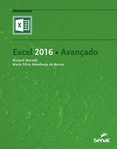 Excel 2016 Avançado, livro de Maria Silvia Mendonça de Barros, Richard Martelli