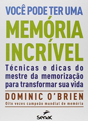 Você Pode Ter Uma Memória Incrível, livro de Dominic Obrien