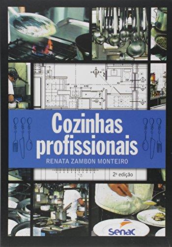 Cozinhas Profissionais, livro de Renata Zambon Monteiro