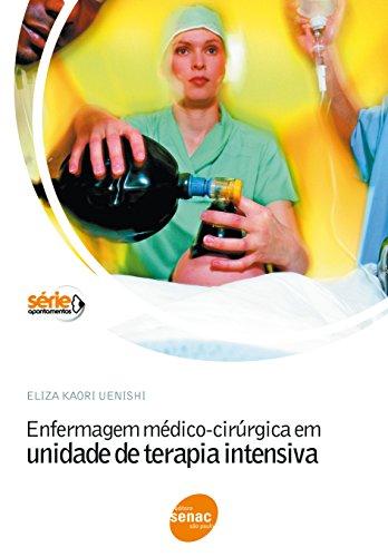 Enfermagem Médico-Cirúrgica em Unidade de Terapia Intensiva, livro de Eliza Kaori Uenishi