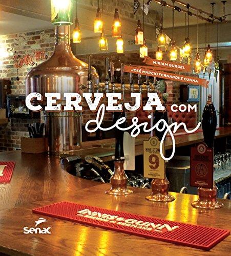 Cerveja com Design, livro de Jose Marcio, Miriam Costa Gurgel