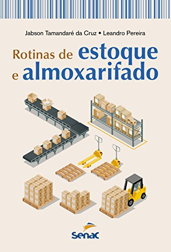 Rotinas de Estoque e Almoxarifado, livro de Leandro Jabson