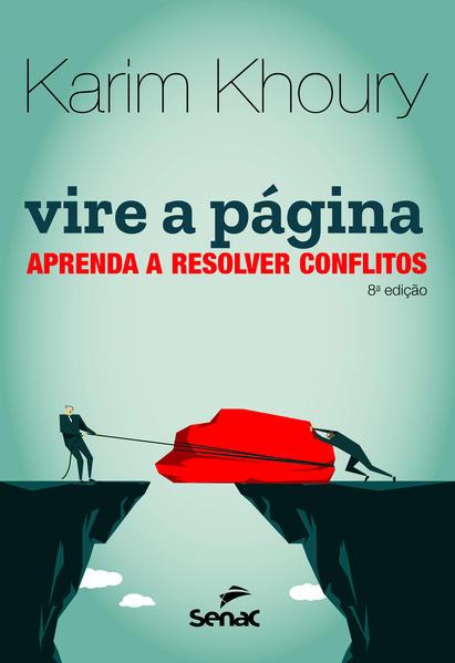 Vire a página: estratégias para resolver conflitos, livro de Karim Khoury