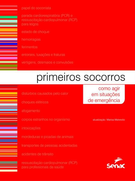 Primeiros socorros: como agir em situações de emergências, livro de Vários Autores