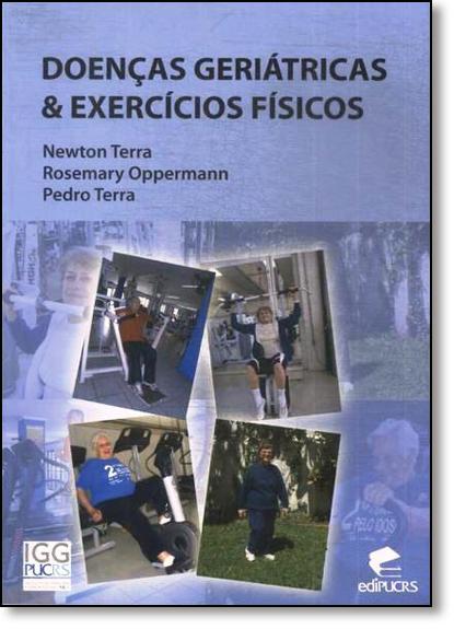 Doenças Geriátricas & Exercícios Físicos, livro de Newton Luiz Terra