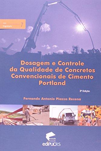 Dosagem e Controle da Qualidade de Concretos Convencionais de Cimento Portland, livro de Fernando Antonio Piazza Recena