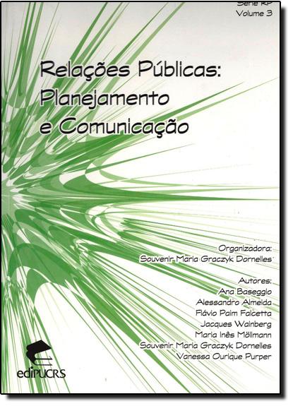 RELAÇÕES PÚBLICAS: PLANEJAMENTO E COMUNICAÇÃO, livro de SOUVENIR MARIA GRACZYK DORNELL