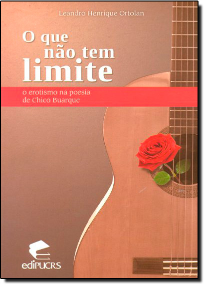 O QUE NÃO TEM LIMITE, livro de LEANDRO HENRIQUE ORTOLAN