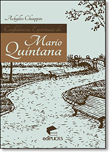 Confidências espirituais de Mário Quintana, livro de Achyles Chiappin