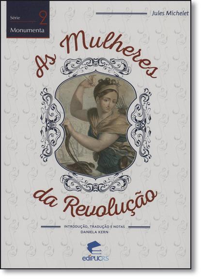 AS MULHERES DA REVOLUÇÃO, livro de JULES MICHELET