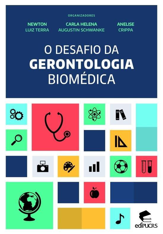 O desafio da gerontologia biomédica, livro de Newton Luiz Terra