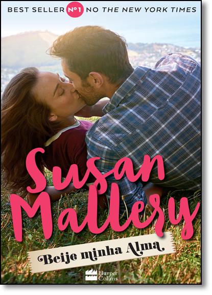Beije Minha Alma, livro de Susan Mallery