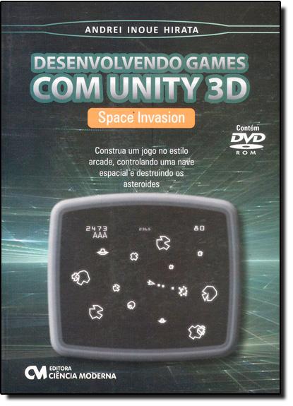 Desenvolvendo Games com Unity 3d, livro de Andrei Inoue Hirata