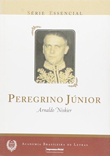 Peregrino Junior - Coleção Série Essencial nº 03, livro de Arnaldo Niskier