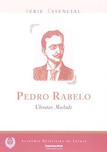 Pedro Rabelo - Coleção Série Essencial nº 07, livro de MACHADO, Ubiratan