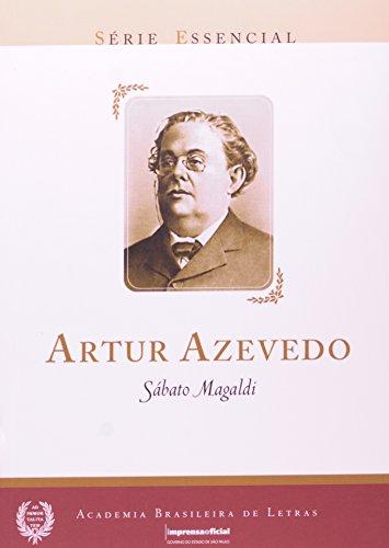 Arthur Azevedo - Coleção Série Essencial nº 10, livro de Sábato Magaldi