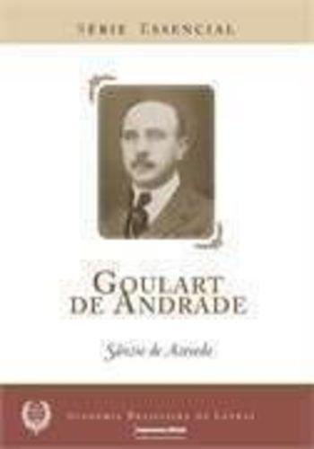 Goulart de Andrade - Coleção Série Essencial nº 50, livro de Sânzio de Azevedo