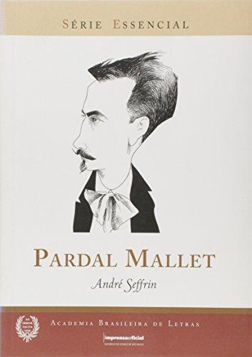 Pardal Mallet - Coleção Série Essencial nº 53, livro de André Seffrin