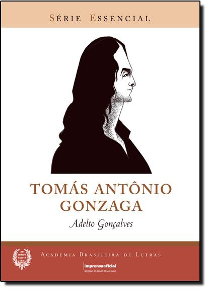 Tomas Antonio Gonzaga, livro de Adelto Gonçalves