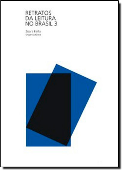 Retratos da Leitura 3 Pesquisa 2012, livro de FAILLA, Zoara (org)